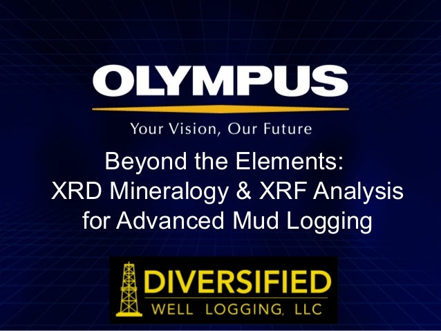 Beyond the Elements: XRD Mineralogy & XRF Analysis for Advanced Mud Logging