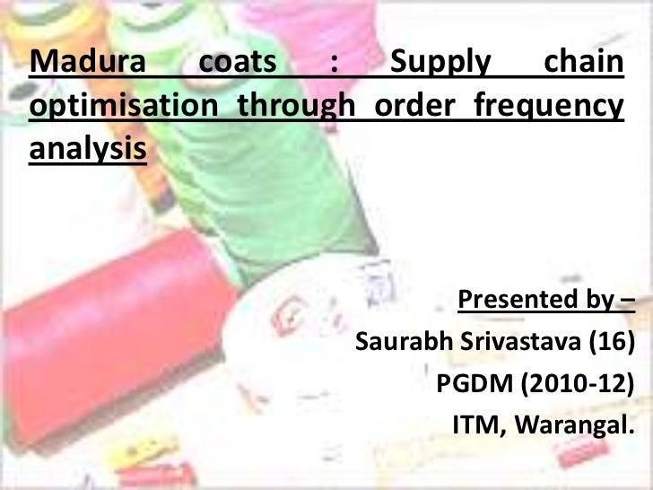 Madura Coats Supply Chain Management