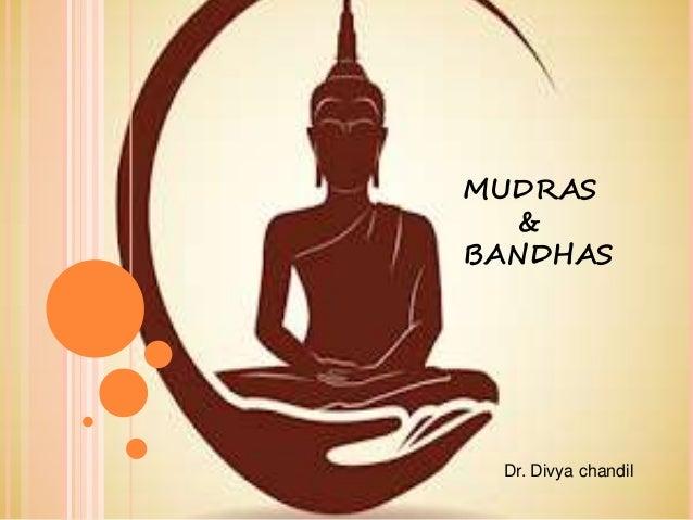 Mudras and bandhas