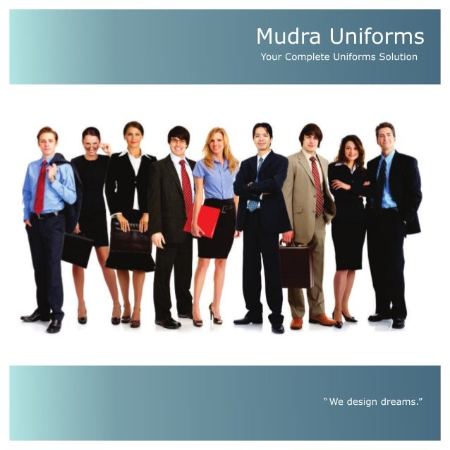 Mudra uniforms India Private Limited - complete Uniform Solution - Brochure