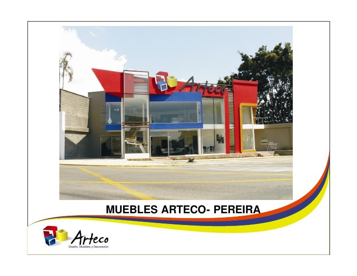MUEBLES ARTECO- PEREIRA