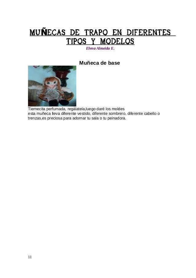 MU ÑECAS DE TRAPO EN DIFERENTES TIPOS Y MODELOS Elena Almeida E.  Molde de tela para primerizas Hacer una muñeca de trapo ...