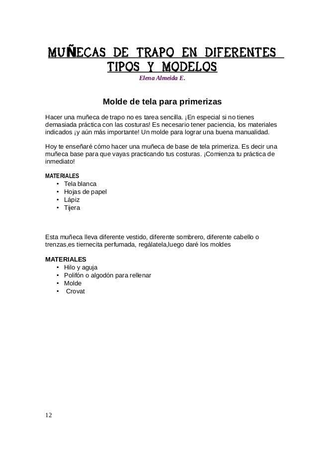 MU ÑECAS DE TRAPO EN DIFERENTES TIPOS Y MODELOS Elena Almeida E.  paso a paso:  Dibuja sobre una hoja las extremidades de ...
