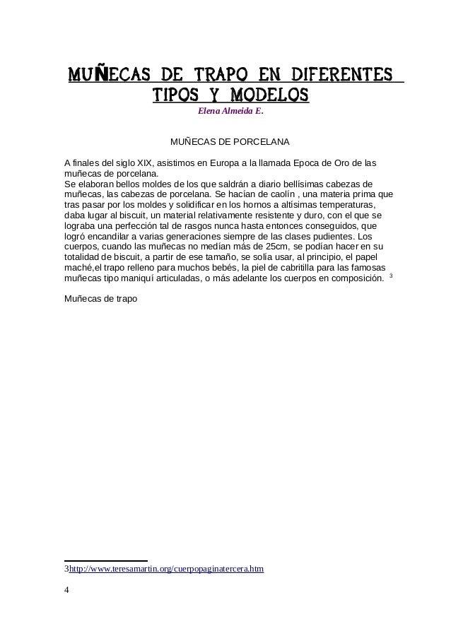 MU ÑECAS DE TRAPO EN DIFERENTES TIPOS Y MODELOS Elena Almeida E.  Estas muñecas son muy antiguas ya que nuestras madres y ...
