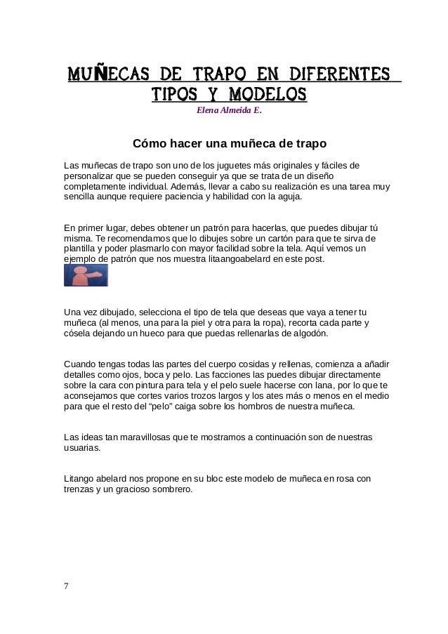 MU ÑECAS DE TRAPO EN DIFERENTES TIPOS Y MODELOS Elena Almeida E.  La propuesta de Irene es más campestre dado que le añade...