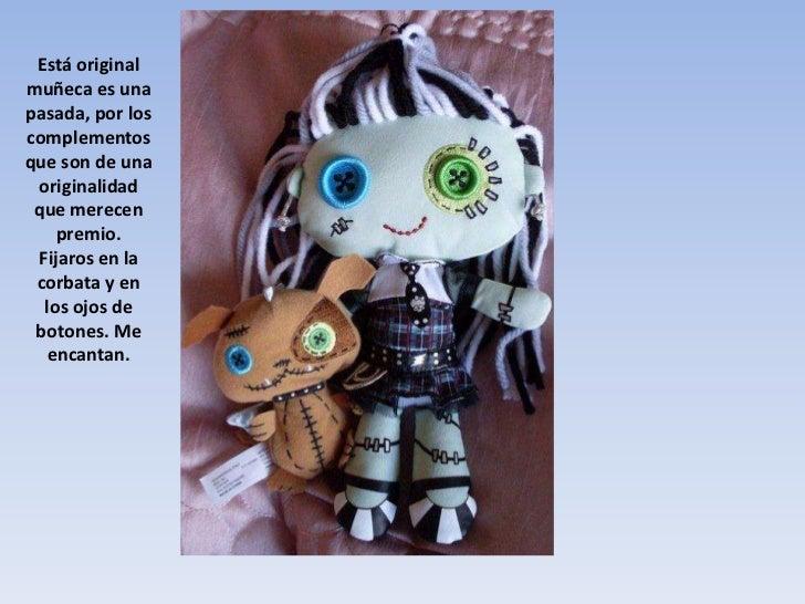 Está original muñeca es una pasada, por los complementos que son de una originalidad que merecen premio.<br />Fijaros en l...
