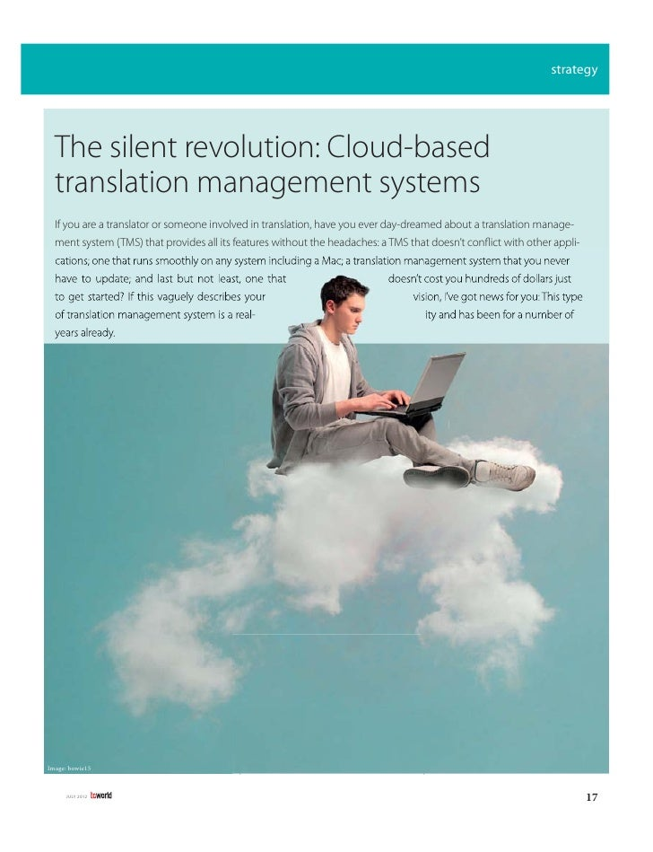 strategy  The silent revolution: Cloud-based  translation management systems  If you are a translator or someone involved ...