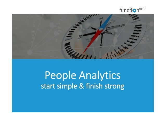 People Analytics start simple & finish strong