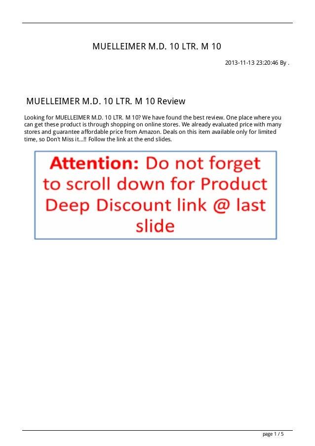 MUELLEIMER M.D. 10 LTR. M 10 2013-11-13 23:20:46 By .  MUELLEIMER M.D. 10 LTR. M 10 Review Looking for MUELLEIMER M.D. 10 ...