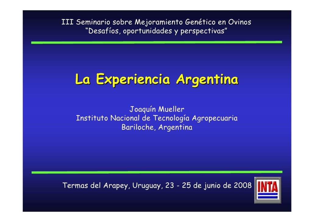 """III Seminario sobre Mejoramiento Genético en Ovinos       """"Desafíos, oportunidades y perspectivas""""        La Experiencia A..."""