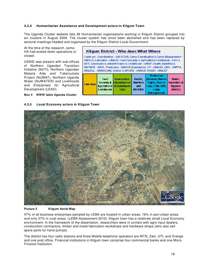 4.3.4   Humanitarian Assistance and Development actors in Kitgum Town  The Uganda Cluster website lists 39 Humanitarian or...