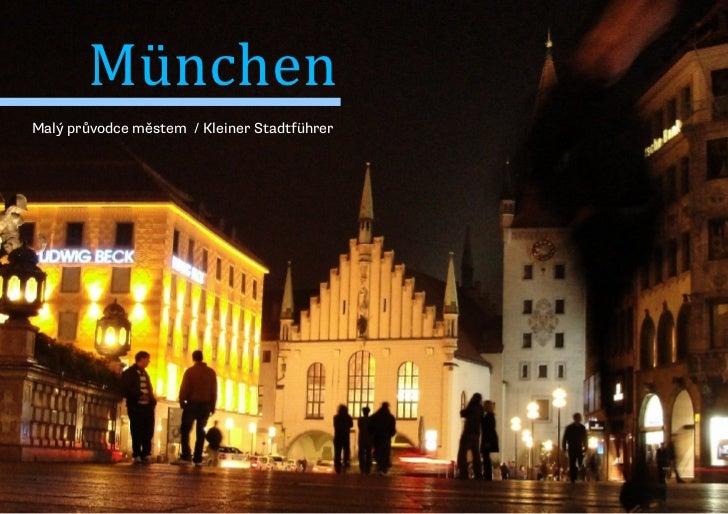 MünchenMalý průvodce městem / Kleiner Stadtführer