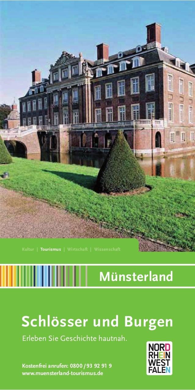 Kultur | Tourismus | Wirtschaft | Wissenschaft  Münsterland  Schlösser und Burgen Erleben Sie Geschichte hautnah.  Kostenf...