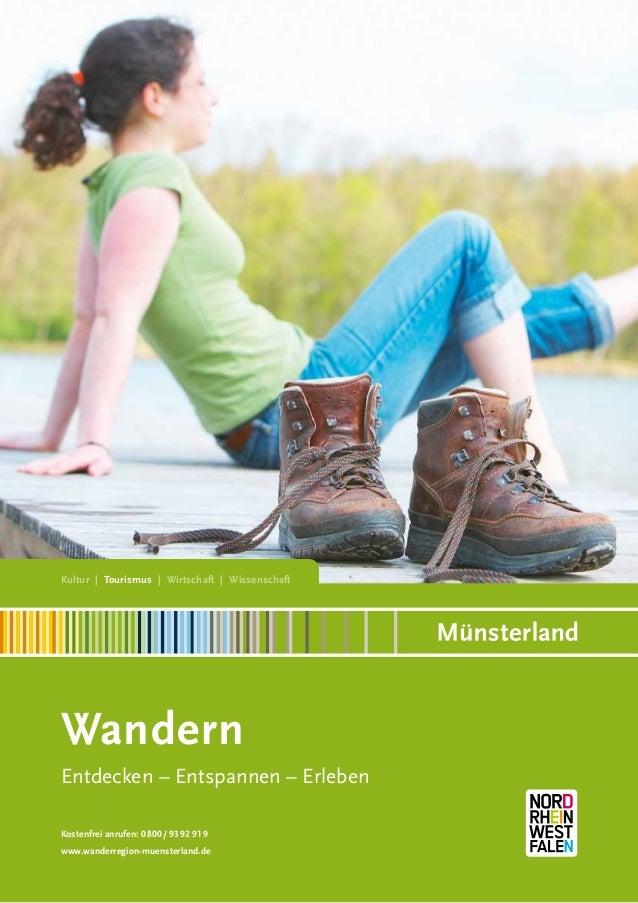 Kultur | Tourismus | Wirtschaft | Wissenschaft  Wandern Entdecken – Entspannen – Erleben Kostenfrei anrufen: 0800 / 93 92 ...