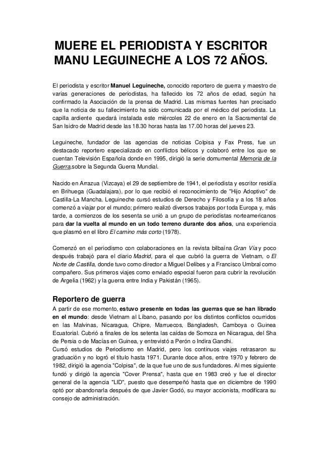 MUERE EL PERIODISTA Y ESCRITOR MANU LEGUINECHE A LOS 72 AÑOS. El periodista y escritor Manuel Leguineche, conocido reporte...