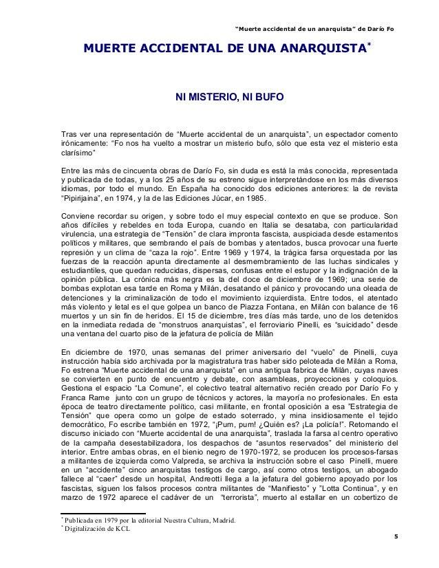 """""""Muerte accidental de un anarquista"""" de Darío FoMUERTE ACCIDENTAL DE UNA ANARQUISTA**NI MISTERIO, NI BUFOTras ver una repr..."""
