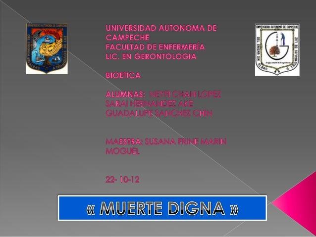 Enfermedad  incurable o fase  terminal                              Enseñar al                             Derecho      Ac...