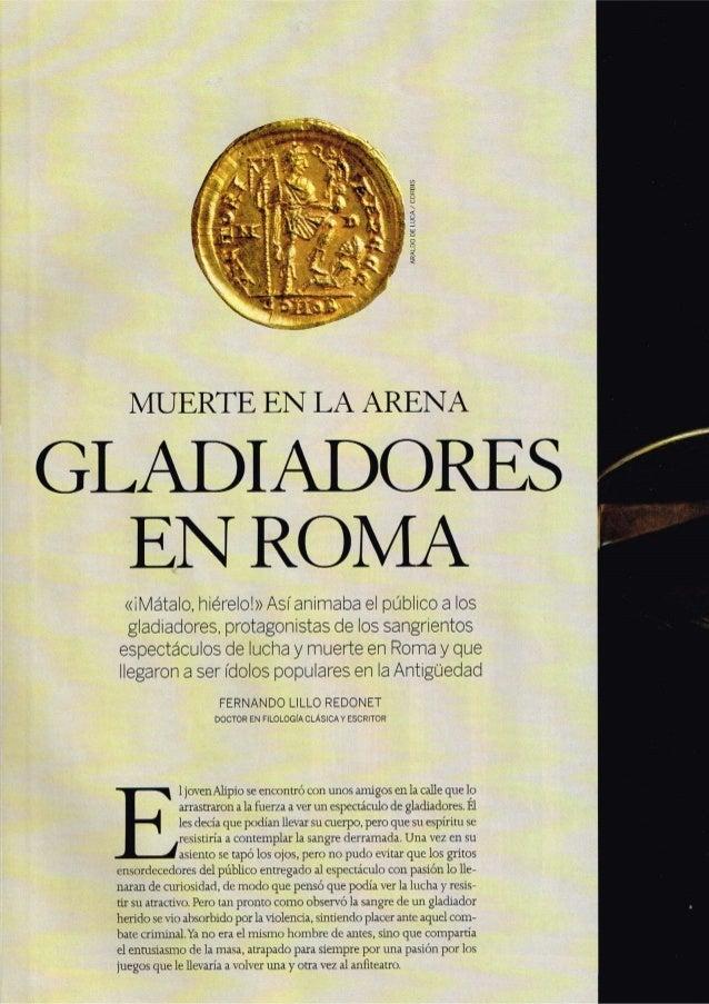 ARALÜO Ül' l UCA /  CORBIS     MUERTE EN LA ARENA  GLADIADORES EN ROMA  «iMátalo,  hierelo! » Asíanimaba el público a los ...