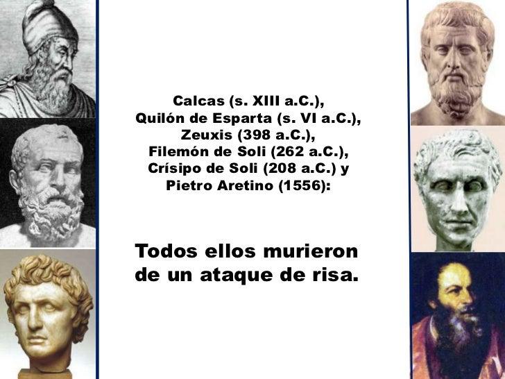 Esquilo (456 a.C.) Murió golpeado por una tortuga desprendida de las garras de un águila   que sobrevolaba su cabeza. Al p...