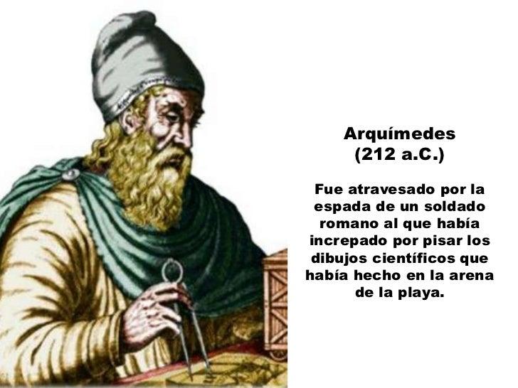 Herodes I, el Grande      (4 a.C.)    Sus genitales sepudrieron debido a una    rara enfermedad llamada gangrena de       ...