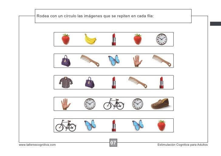 Rodea con un círculo las imágenes que se repiten en cada fila:www.tallerescognitiva.com                         07         ...