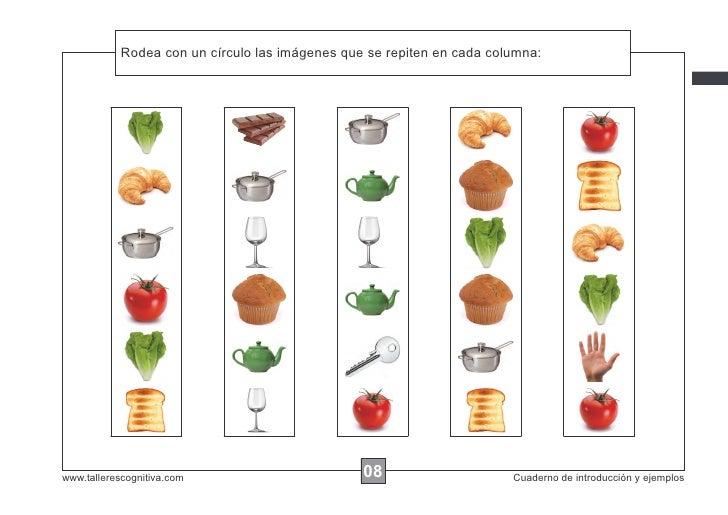 Rodea las instrucciones...            Escribircon un círculo las imágenes que se repiten en cada columna:www.tallerescogni...