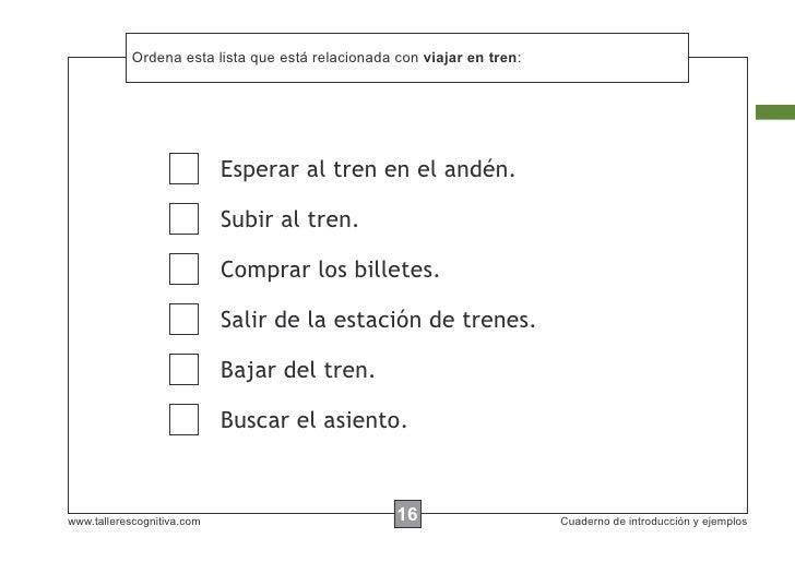 Ordena esta lista que está            Escribir las instrucciones... relacionada con viajar en tren:                       ...