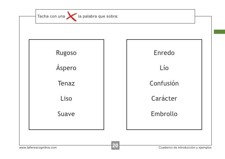 Tacha con instrucciones...            Escribir lasuna     la palabra que sobra:                        Rugoso             ...