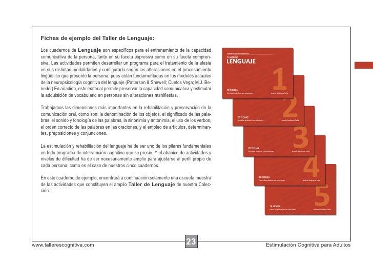 Fichas de ejemplo del Taller de Lenguaje:   Los cuadernos de Lenguaje son específicos para el entrenamiento de la capacidad...