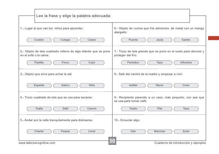 Lee la frase y elige la palabra adecuada:             Escribir las instrucciones... 1.- Lugar al que van los niños para ap...