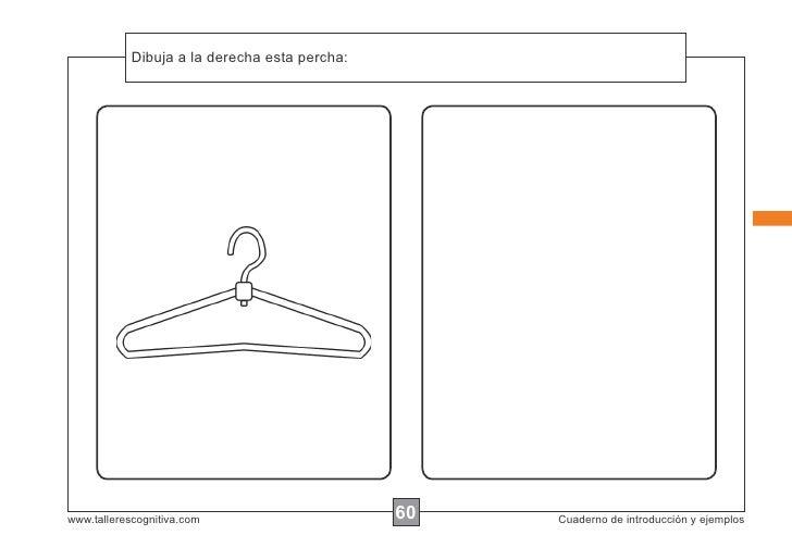 Dibuja a la instrucciones...            Escribir las derecha esta percha:www.tallerescognitiva.com                       6...