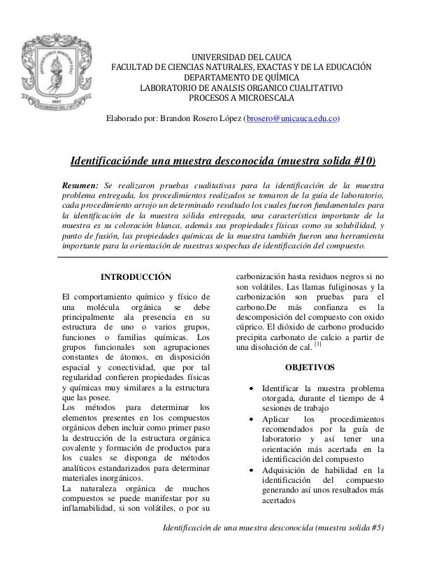 Identificación de una muestra desconocida (muestra solida #5) UNIVERSIDAD DEL CAUCA FACULTAD DE CIENCIAS NATURALES, EXACTA...