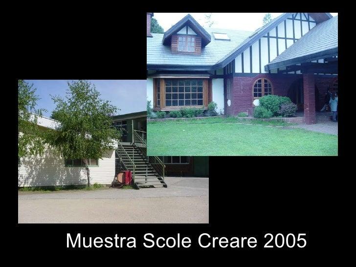 Muestra Scole Creare 2005
