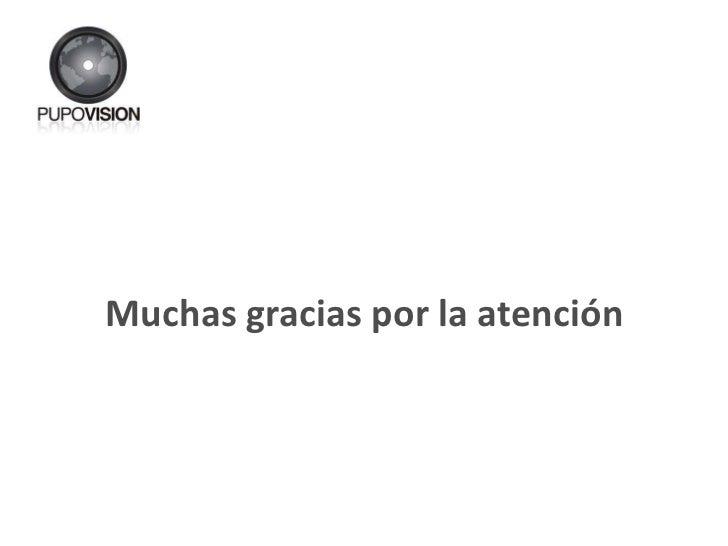 <ul><li>Muchas gracias por la atención </li></ul>