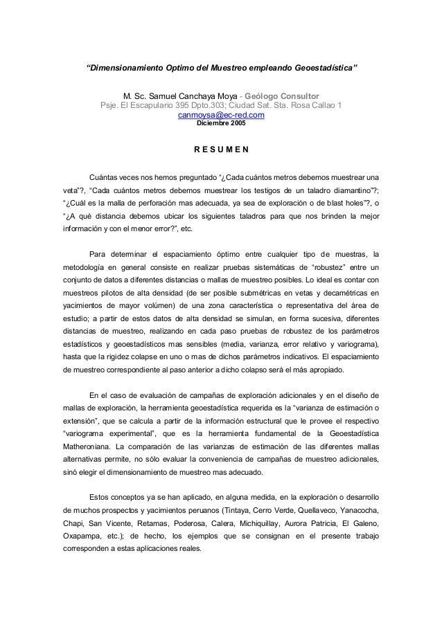 """""""Dimensionamiento Optimo del Muestreo empleando Geoestadística"""" M. Sc. Samuel Canchaya Moya - Geólogo Consultor Psje. El E..."""