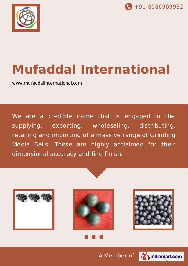 +91-8586969932  Mufaddal International www.mufaddalinternational.com  We are a credible name that is engaged in the supply...
