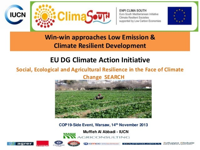 Win-win approaches Low Emission & Climate Resilient Development  EU DG Climate Action Initiative Social, Ecological and Ag...