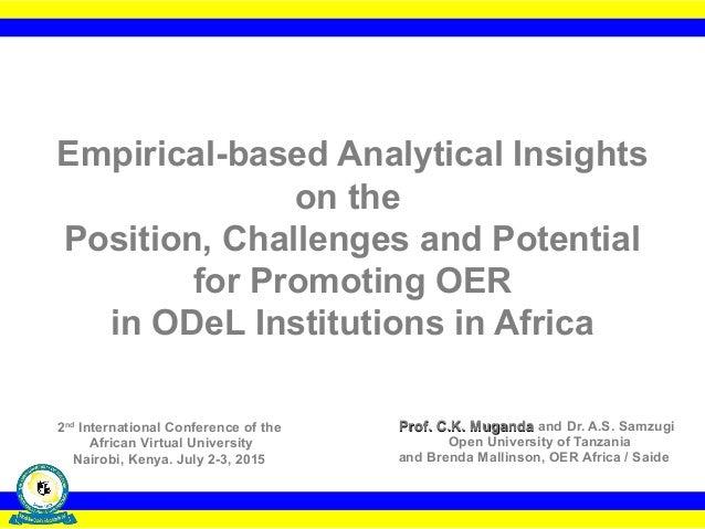 Prof. C.K. MugandaProf. C.K. Muganda and Dr. A.S. Samzugi Open University of Tanzania and Brenda Mallinson, OER Africa / S...