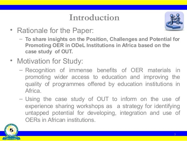 Empirical-based Analytical Insights on the Position, Challenges and Potential for Promoting OERin ODeL Institutions in Africa Slide 3