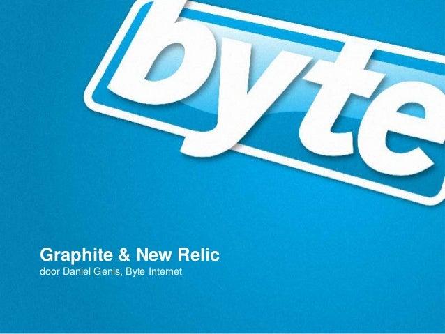 Graphite & New Relic door Daniel Genis, Byte Internet