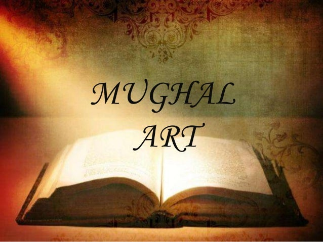 mughal art and architecture thesmi thomas
