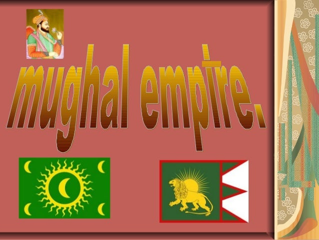 What are the names of the some ofthe mughal empires! Babur  Akbar Jahangir