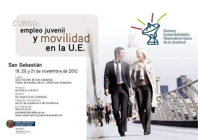 CURSO:        empleo juvenil                  y movilidad                     en la U.E.Sa     19, 20 y 21 de noviembre de...