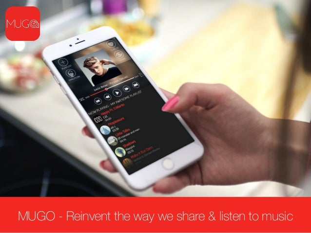 MUGO - Reinvent the way we share & listen to music
