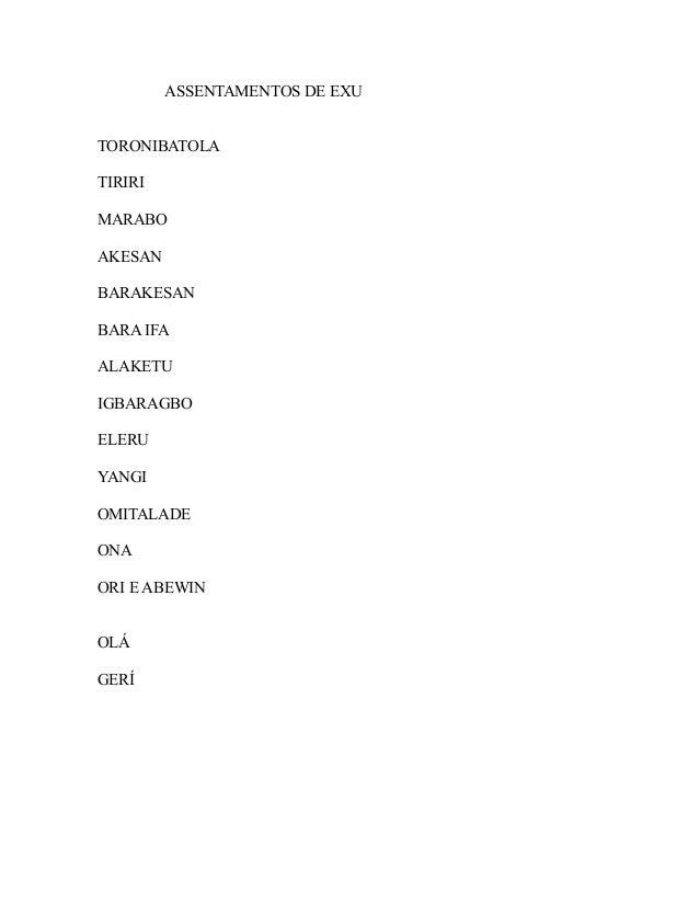 ASSENTAMENTOS DE EXU TORONIBATOLA TIRIRI MARABO AKESAN BARAKESAN BARA IFA ALAKETU IGBARAGBO ELERU YANGI OMITALADE ONA ORI ...