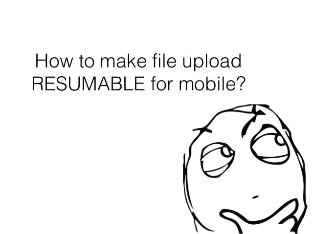Resumable File Upload API using GridFS and TUS