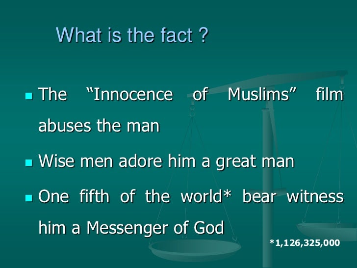 """What is the fact ?   The   """"Innocence   of    Muslims""""     film    abuses the man   Wise men adore him a great man   On..."""