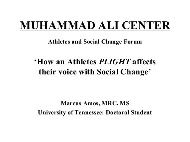 MUHAMMAD ALI CENTER     Athletes and Social Change Forum 'How an Athletes PLIGHT affects  their voice with Social Change' ...