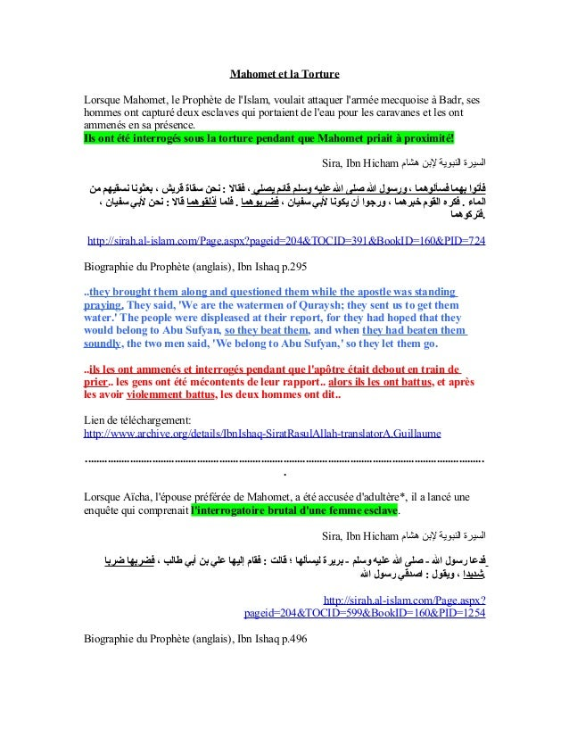 Mahomet et la TortureLorsque Mahomet, le Prophète de lIslam, voulait attaquer larmée mecquoise à Badr, seshommes ont captu...