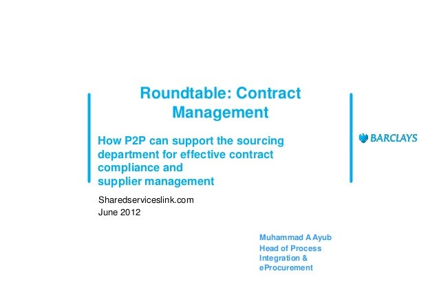 Roundtable: Contract            ManagementHow P2P can support the sourcingdepartment for effective contractcompliance ands...